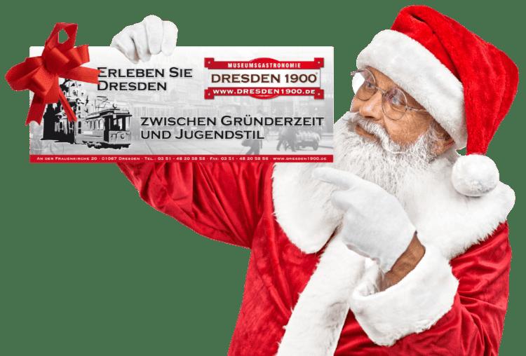 Geschenk zu Weihnachten -  Gutscheine verschenken für das  DRESDEN 1900
