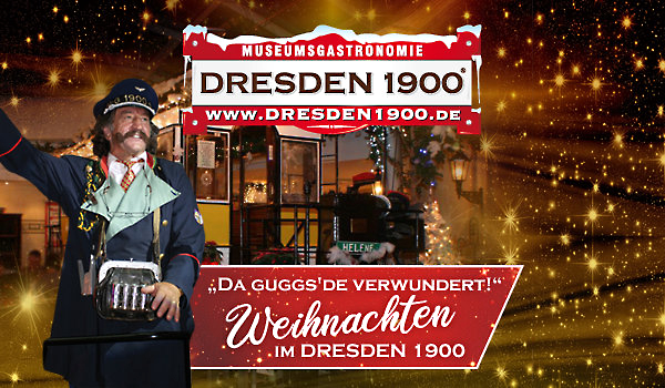 Weihnachten 2020 feiern im 2020 DRESDEN 1900 an der Frauenkirche