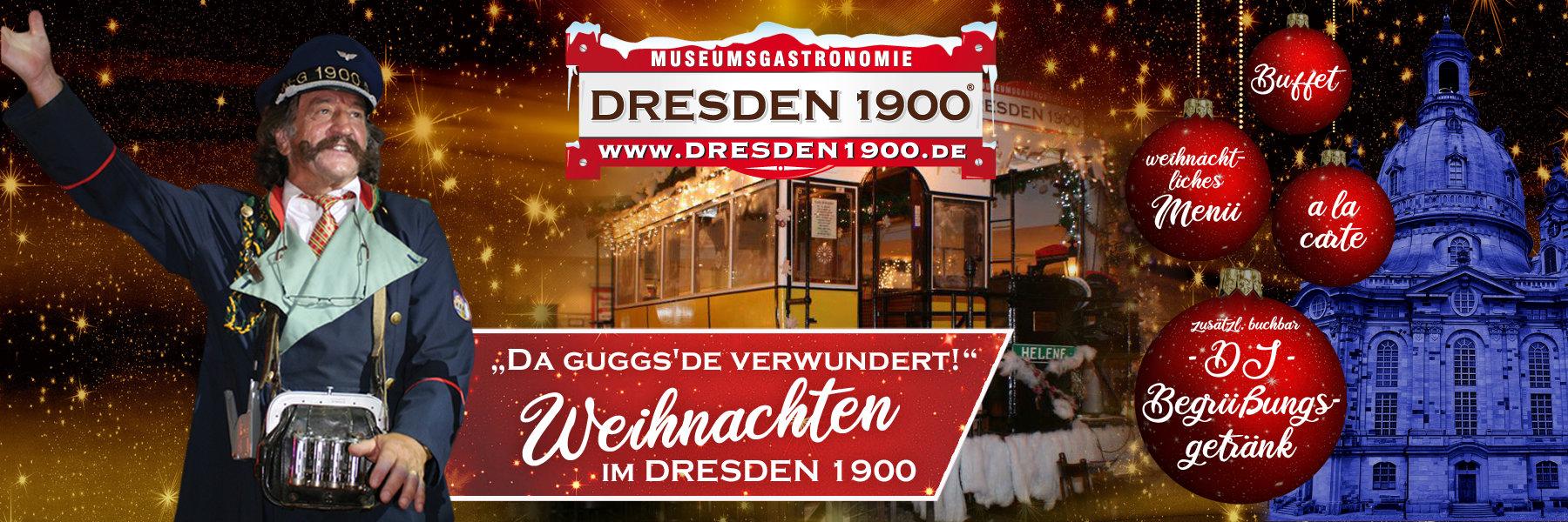 Weihnachten feiern im DRESDEN 1900